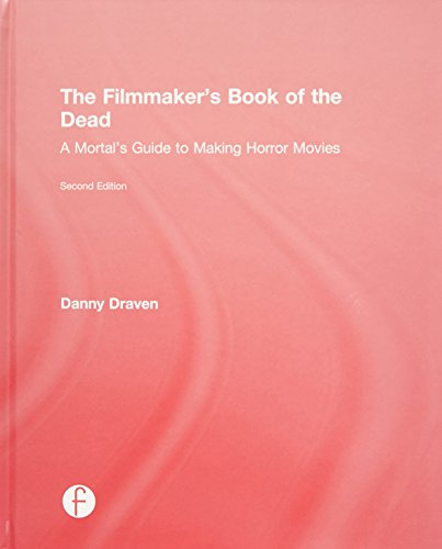 9781138908796: The Filmmaker's Book of the Dead: A Mortal's Guide to Making Horror Movies