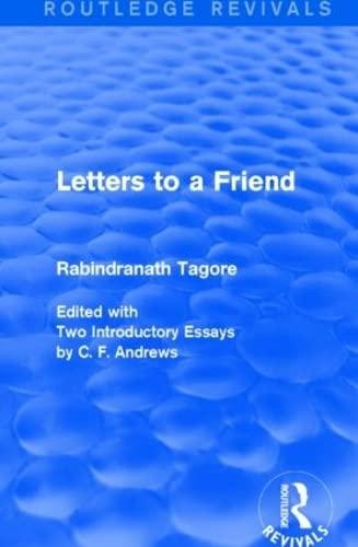 9781138909540: Letters to a Friend (Routledge Revivals)