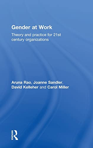 9781138910010: Gender at Work: Theory and Practice for 21st Century Organizations