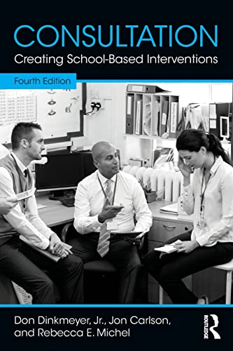 9781138910256: Consultation: Creating School-Based Interventions