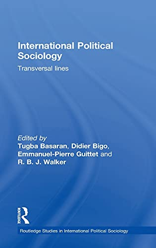 9781138910706: International Political Sociology: Transversal Lines (Routledge Studies in International Political Sociology)