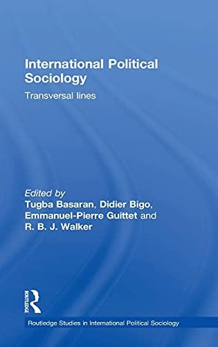 9781138910706: International Political Sociology: Transversal Lines (Routledge Studies in International Political Sociology)
