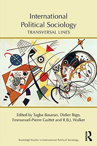 9781138910713: International Political Sociology: Transversal Lines (Routledge Studies in International Political Sociology)