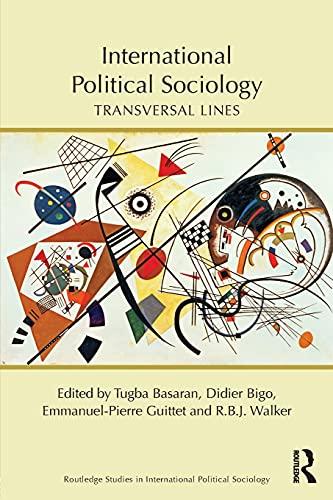 9781138910713: International Political Sociology: Transversal Lines (Routledge Studies in International Political Sociology)