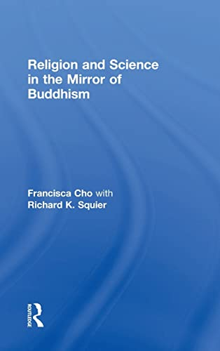 9781138910881: Religion and Science in the Mirror of Buddhism