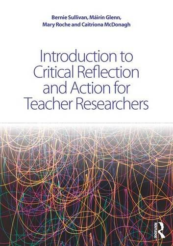 9781138911048: Introduction to Critical Reflection and Action for Teacher Researchers