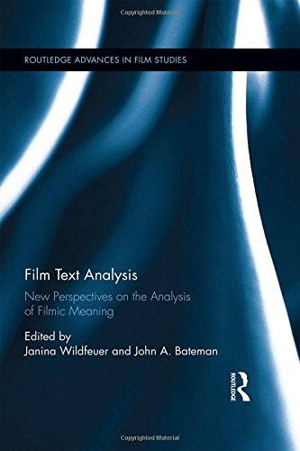 9781138911383: Film Text Analysis: New Perspectives on the Analysis of Filmic Meaning (Routledge Advances in Film Studies)