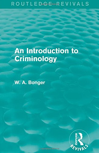 An Introduction to Criminology (Hardcover): W.A. Bonger