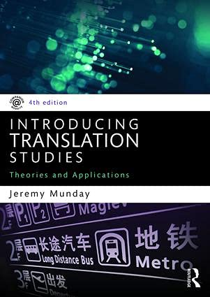 Introducing Translation Studies: Theories and Applications: Munday, Jeremy