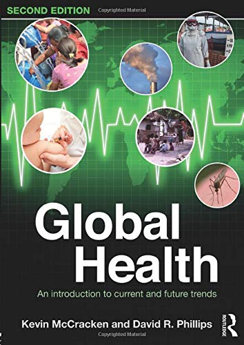 Global Health 2 Rev ed: Mccracken, Kevin;phillips, David