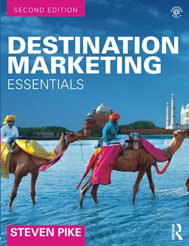 9781138912908: Destination Marketing: Essentials