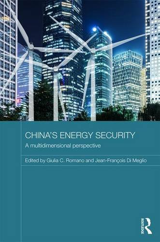 9781138913141: China's Energy Security: A Multidimensional Perspective (Routledge Contemporary China Series)
