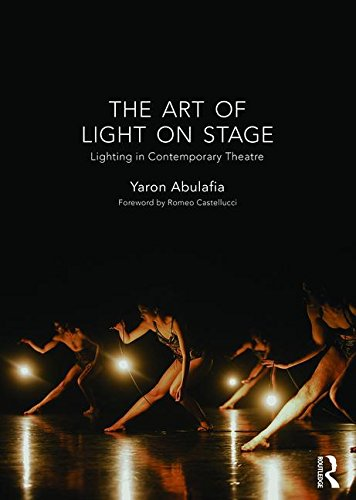 9781138913684: The Art of Light on Stage: Lighting in Contemporary Theatre