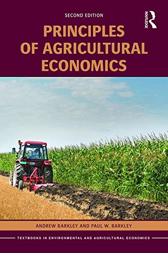 9781138914100: Principles of Agricultural Economics (Routledge Textbooks in Environmental and Agricultural Economics)