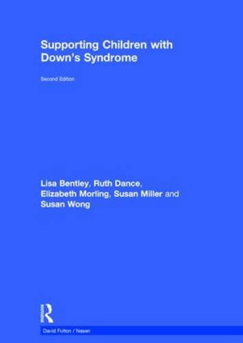 Supporting Children with Down's Syndrome (David Fulton / Nasen): City Council, Hull