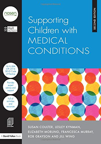 Supporting Children with... 11 pack: Supporting Children with Medical Conditions (David Fulton &#...