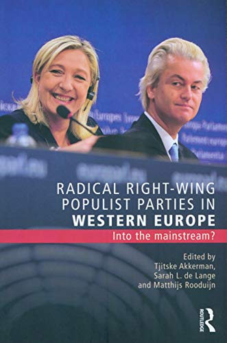 9781138914988: Radical Right-Wing Populist Parties in Western Europe: Into the Mainstream? (Extremism and Democracy)
