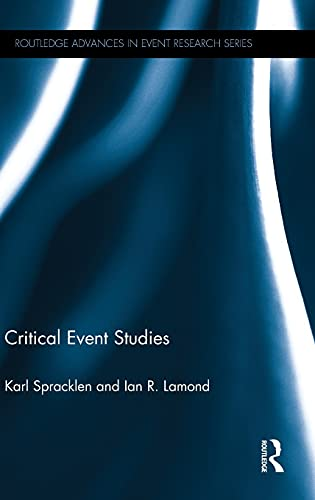9781138915145: Critical Event Studies (Routledge Advances in Event Research Series)
