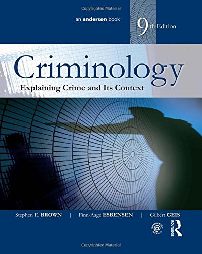 9781138915596: Criminology: Explaining Crime and Its Context