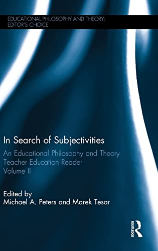 9781138915947: In Search of Subjectivities: An Educational Philosophy and Theory Teacher Education Reader, Volume II (Educational Philosophy and Theory: Editor's Choice)