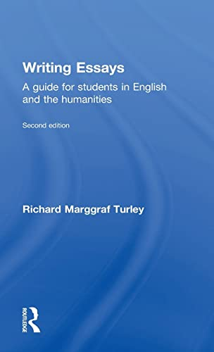 9781138916685: Writing Essays: A Guide for Students in English and the Humanities