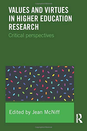 Values and Virtues in Higher Education Research: Jean McNiff