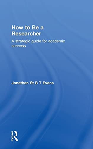 9781138917309: How to be a Researcher: A strategic guide for academic success