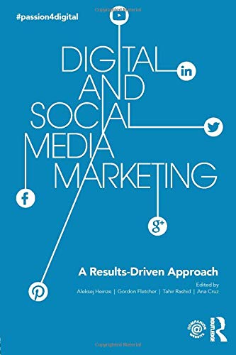 9781138917910: Digital and Social Media Marketing: A Results-Driven Approach