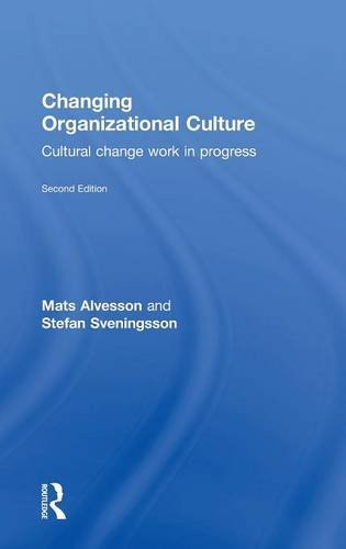 9781138918597: Changing Organizational Culture: Cultural Change Work in Progress