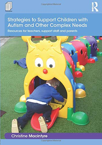 9781138918931: Strategies to Support Children with Autism and Other Complex Needs (Essential Guides for Early Years Practitioners)