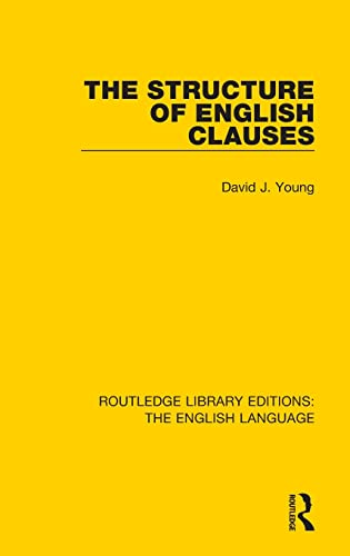 9781138919082: The Structure of English Clauses (Routledge Library Editions: The English Language) (Volume 23)