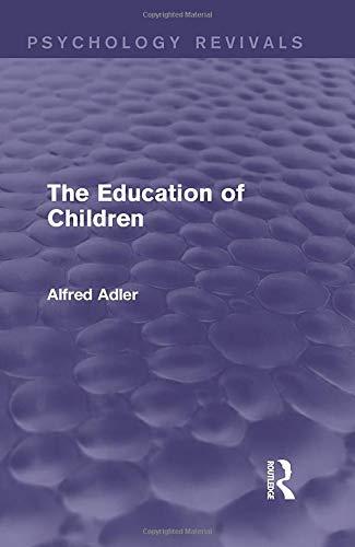 9781138919327: The Education of Children (Psychology Revivals)