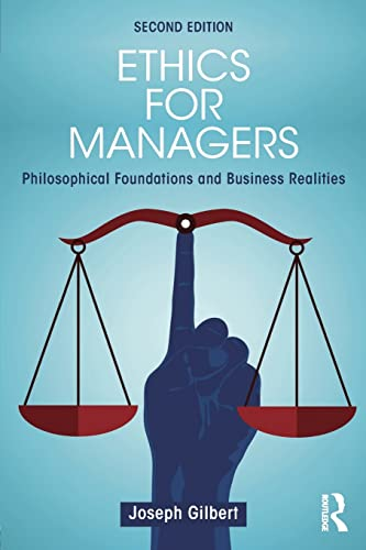 9781138919501: Ethics for Managers