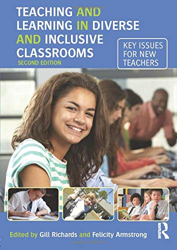 9781138919600: Teaching and Learning in Diverse and Inclusive Classrooms: Key issues for new teachers