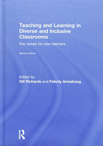 9781138919617: Teaching and Learning in Diverse and Inclusive Classrooms: Key issues for new teachers