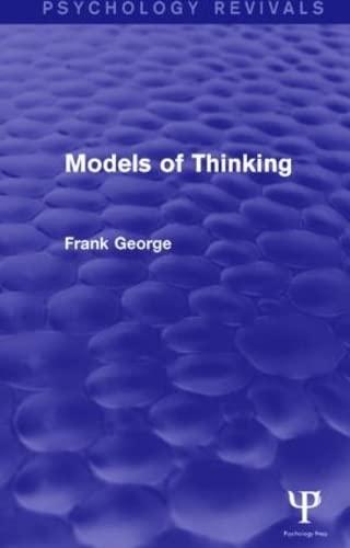 9781138919907: Models of Thinking