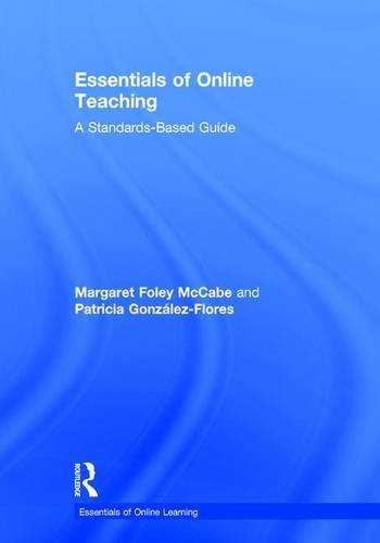 9781138920538: Essentials of Online Teaching: A Standards-Based Guide (Essentials of Online Learning)