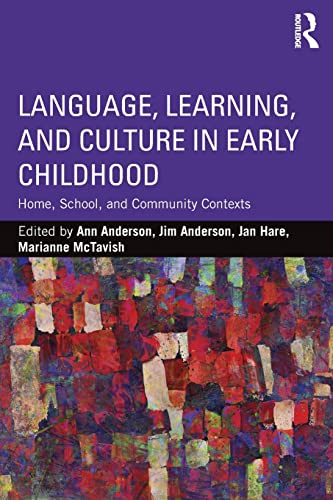 9781138920835: Language, Learning, and Culture in Early Childhood: Home, School, and Community Contexts