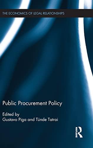 9781138921504: Public Procurement Policy (The Economics of Legal Relationships)