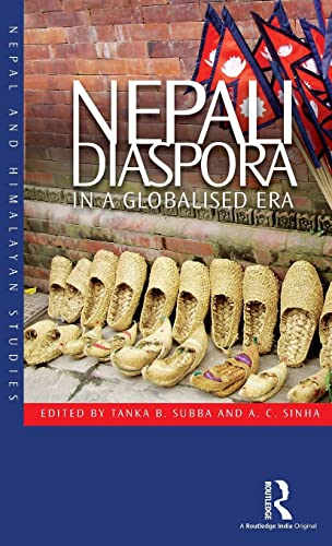 9781138922266: Nepali Diaspora in a Globalised Era (Nepal and Himalayan Studies)