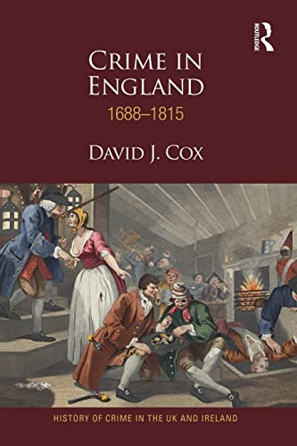 9781138922389: Crime in England 1688-1815 (History and Crime in the UK and Ireland)