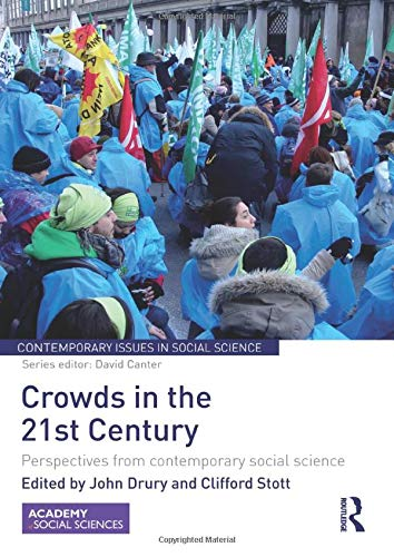 9781138922914: Crowds in the 21st Century: Perspectives from contemporary social science (Contemporary Issues in Social Science)