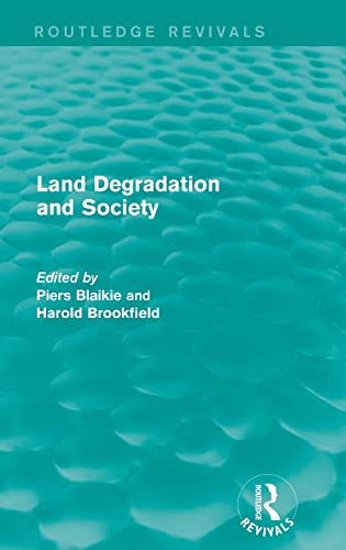 9781138923027: Land Degradation and Society (Routledge Revivals)