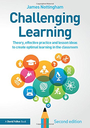 9781138923041: Challenging Learning: Theory, effective practice and lesson ideas to create optimal learning in the classroom
