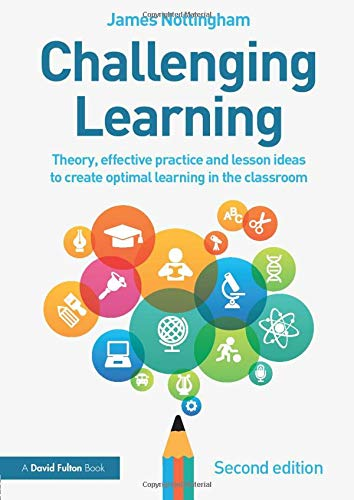 9781138923058: Challenging Learning: Theory, effective practice and lesson ideas to create optimal learning in the classroom