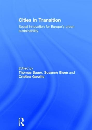 9781138923843: Cities in Transition: Social Innovation for Europe's Urban Sustainability