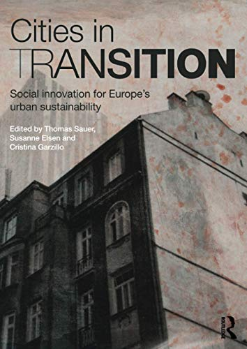9781138923874: Cities in Transition: Social Innovation for Europe's Urban Sustainability