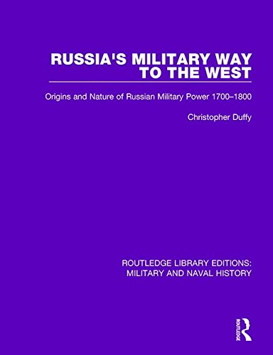 9781138924741: Russia's Military Way to the West: Origins and Nature of Russian Military Power 1700-1800 (Routledge Library Editions: Military and Naval History) (Volume 20)