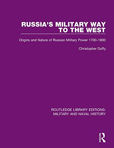 9781138924758: Russia's Military Way to the West: Origins and Nature of Russian Military Power 1700-1800