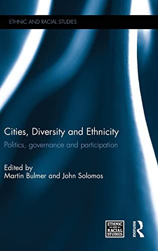 9781138924871: Cities, Diversity and Ethnicity: Politics, Governance and Participation (Ethnic and Racial Studies)